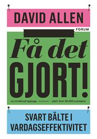 """Bild på boken """"Få Det Gjort"""" av David Allen"""